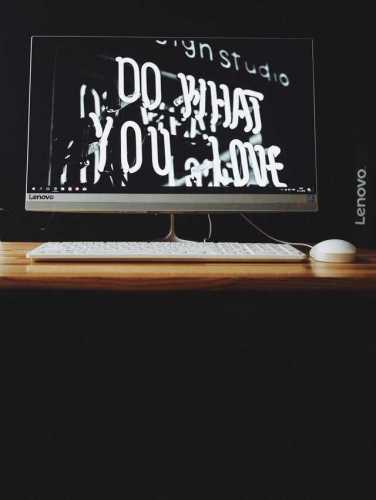 computer screen with do what you love written on it